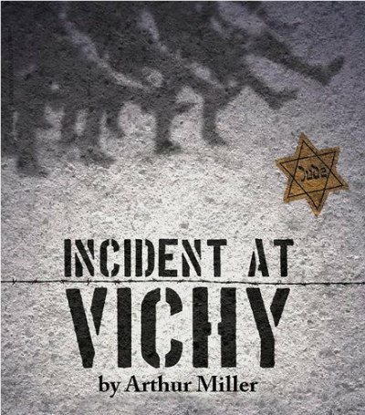 'Incident at Vichy,' which premiered on Broadway in 1965, deals with the fear and complicity of citizens under control of the Nazis.