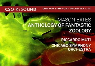 CSO Resound Mason Bates Anthology of Fantastic Zoology CD jacket