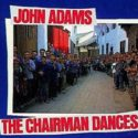 feature image John Adams Chairman Dances