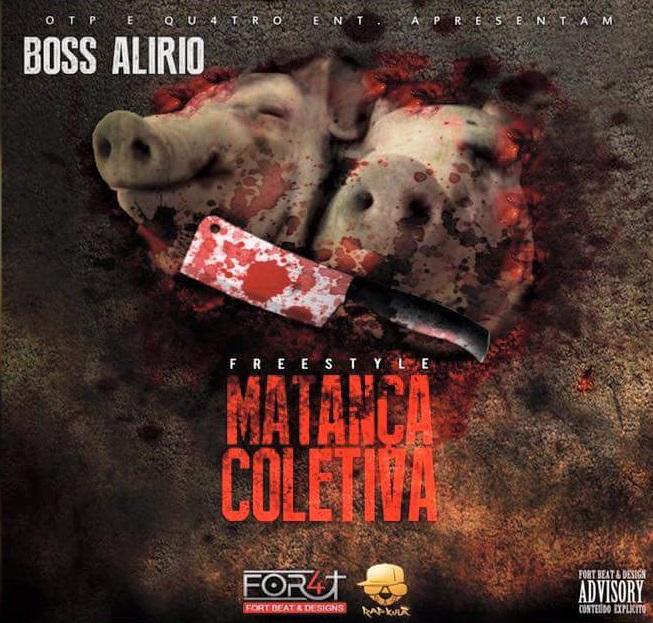 Boss Alírio - Matança Colectiva