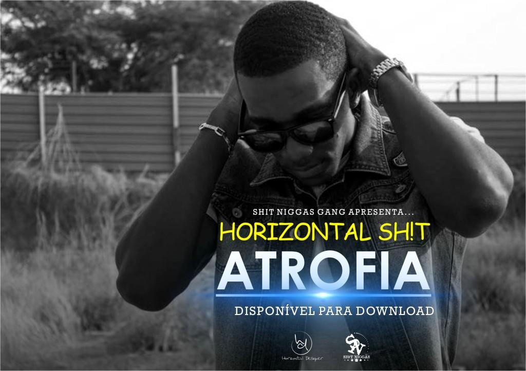 horizontal shit - atrofia