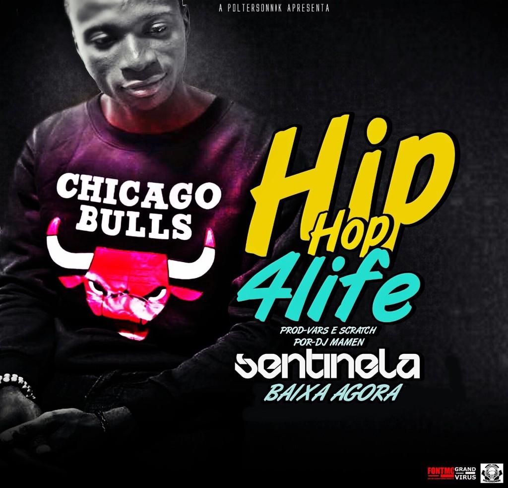 sentinela - hip hop 4 life