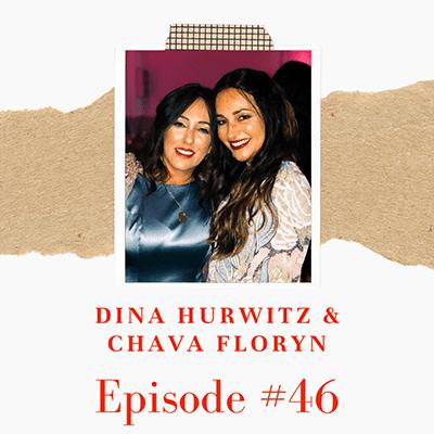 Chava Floryn  & Dina Hurwitz