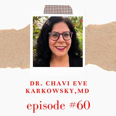 Dr. Chavi Eve  Karkowsky, MD