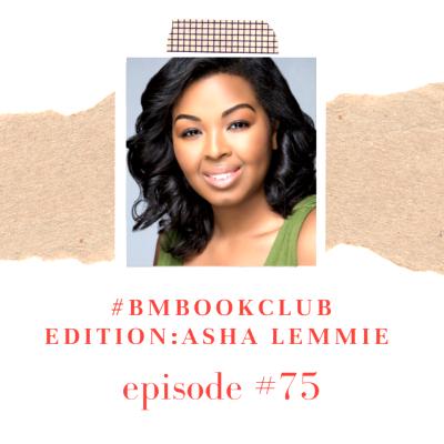Book Club Edition: Asha Lemmie