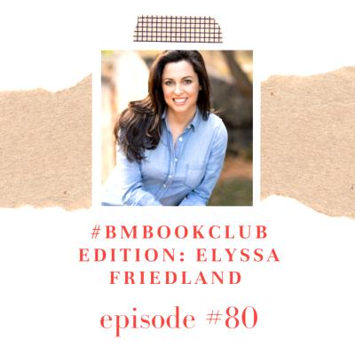 Book Club edition: Elyssa Friedland