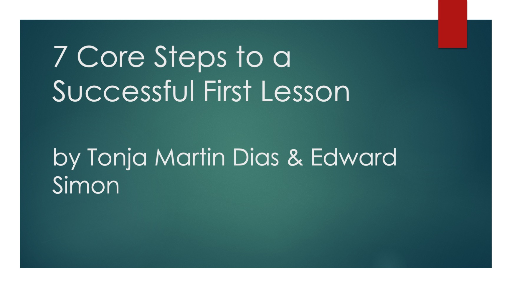 7 Core Steps to a Successful First Lesson
