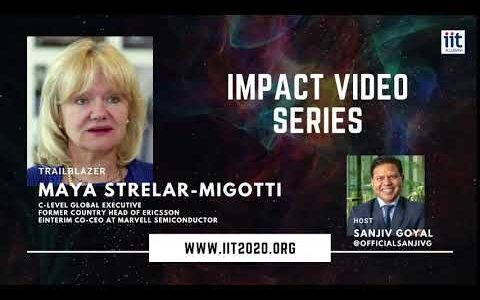 Maya Strelar-Migotti on IIT2020: Impact Video Series with Sanjiv Goyal