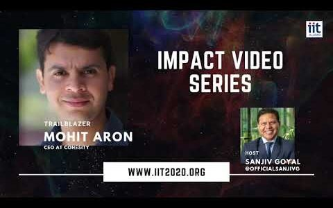 Mohit Aron on IIT2020: Impact Video Series with Sanjiv Goyal