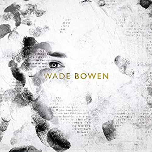 Wade Bowen   Good Time Entertainment