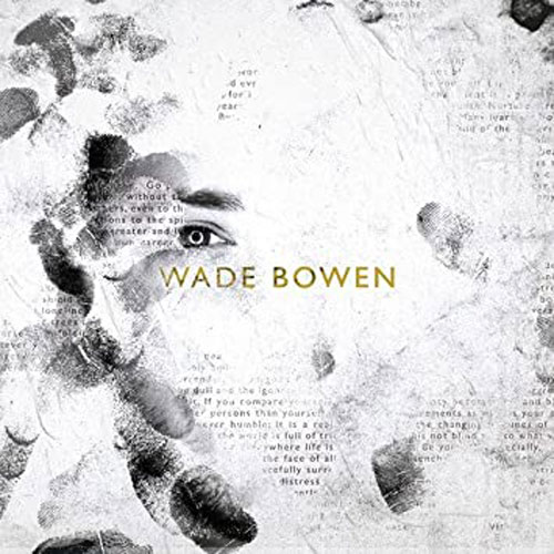 Wade Bowen | Good Time Entertainment