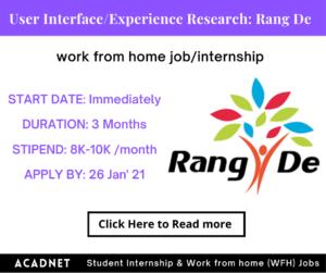 User Interface/Experience Research: Work From Home Job/Internship: Rang De:
