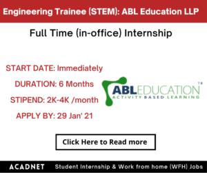 Engineering Trainee (STEM): Internship: Multiple locations: ABL Education LLP: 29 Jan' 21