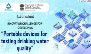 Innovation Challenge to Develop Portable Device for Water: DPIIT + National Jal Jeevan Mission (NJJM): 18 Jan 21
