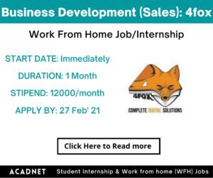 Business Development (Sales): Work From Home Job/Internship: 4fox: 27 Feb' 21