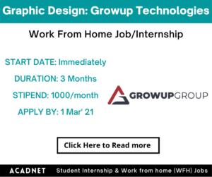 Graphic Design: Work From Home Job/Internship: Growup Technologies:1 Mar' 21