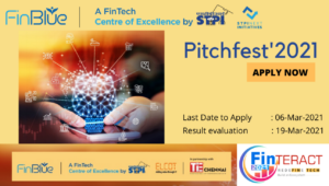 FinBlue- An STPI CoE launches Pitchfest, 2021: integrated program: mentoring, technology support and funding for FinTech start-ups: