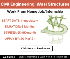 Civil Engineering: Work From Home Job/Internship: Wasi Structures Private Limited: 20 Mar' 21