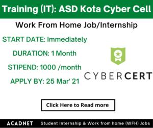 Training (IT): Work From Home Job/Internship: ASD Kota Cyber Cell: 25 Mar' 21