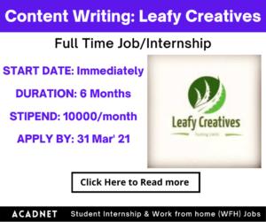Content Writing: Internship: Multiple locations: Leafy Creatives: 31 Mar' 21