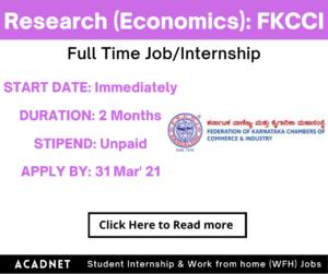 Research (Economics): Internship: Bangalore: Federation Of Karnataka Chambers Of Commerce And Industry: 31 Mar' 21