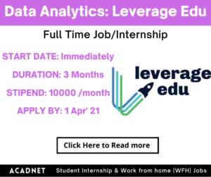 Data Analytics: Internship: Delhi: Leverage Edu: 1 Apr' 21