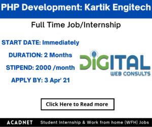 PHP Development: Internship: Noida: Kartik Engitech Services Private Limited: 3 Apr' 21
