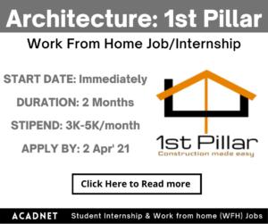 Architecture: Work From Home Job/Internship: 1st Pillar: 2 Apr' 21