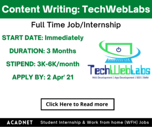 Content Writing: Internship: Hyderabad: TechWebLabs: 2 Apr' 21