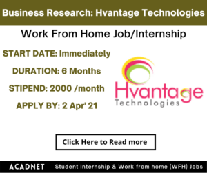 Business Research: Work From Home Job/Internship: Hvantage Technologies Incorporated: 2 Apr' 21