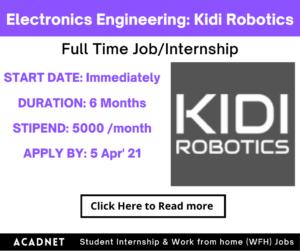 Electronics Engineering: Internship: Dhanbad: Kidi Robotics Private Limited: 5 Apr' 21