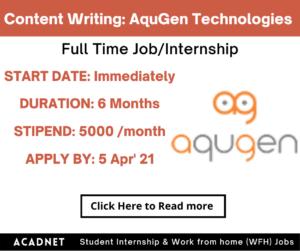 Content Writing: Internship: Gurgaon: AquGen Technologies Private Limited: 5 Apr' 21