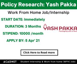 Policy & Regulation Research: Work From Home Job/Internship: Yash Pakka Limited: 5 Apr' 21