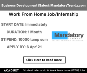 Business Development (Sales): Work From Home Job/Internship: MandatoryTrendz.com: 6 Apr' 21