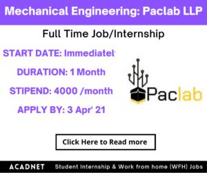 Mechanical Engineering: Internship: Vadodara: Paclab LLP: 3 Apr' 21