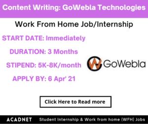 Content Writing: Work From Home Job/Internship: GoWebla Technologies: 6 Apr' 21