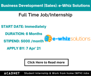 Business Development (Sales): Internship: Pune: e-Whiz Solutions Private Limited: 7 Apr' 21