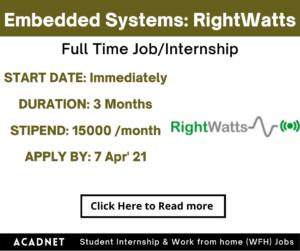 Embedded Systems: Internship: Delhi, Gurgaon: RightWatts: 7 Apr' 21