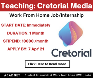 Teaching: Work From Home Job/Internship: Cretorial Media Services Private Limited: 7 Apr' 21