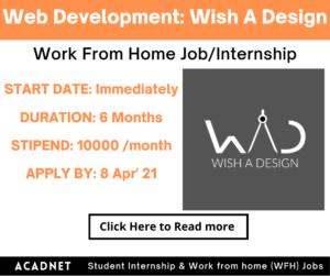 Web Development: Work From Home Job/Internship: Wish A Design: 8 Apr' 21