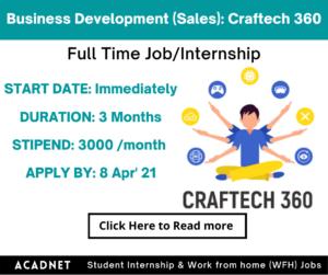 Business Development (Sales): Internship: Bangalore: Craftech 360: 8 Apr' 21