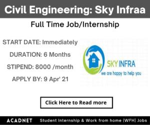 Civil Engineering: Internship: Hyderabad: Sky Infraa: 9 Apr' 21