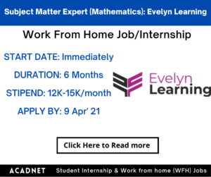 Subject Matter Expert (Mathematics): Work From Home Job/Internship: Evelyn Learning Systems: 9 Apr' 21