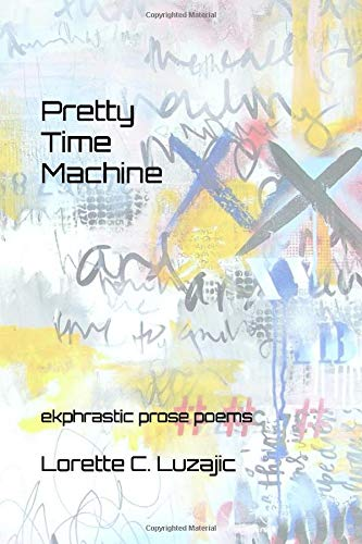 Cover of Pretty Time machine by Lorette Luzajic