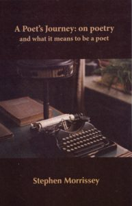 Review: A Poet's Journey: on poetry and what it means to be a poet by Stephen Morrissey