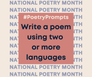 Write a poem using two or more languages
