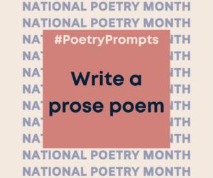 write a prose poem