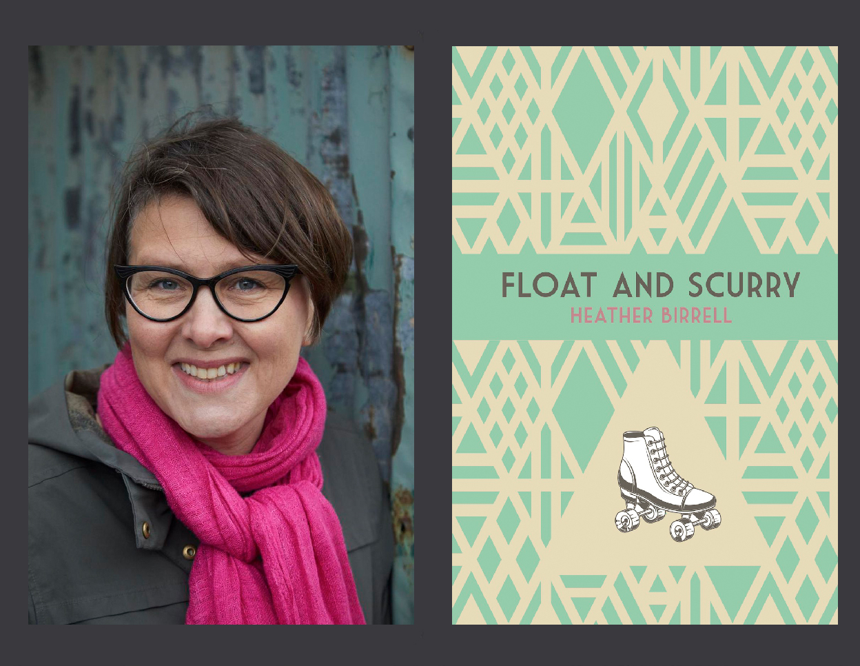 Photo of Heather Birrell and Cover of Float and Scurry