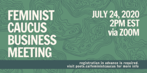 Feminist Caucus Business Meeting — July 2020