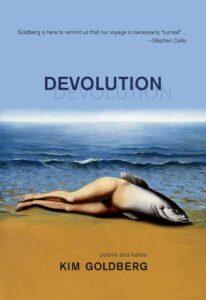Review of Devolution by Kim Goldberg